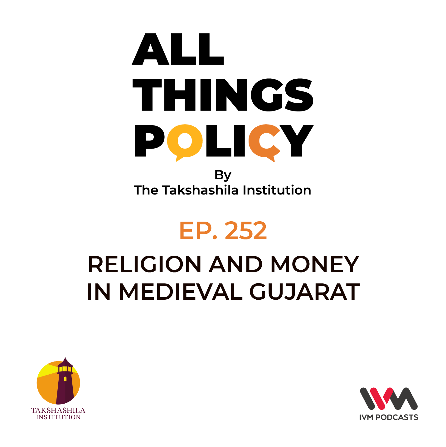 Ep 252: Religion and Money In Medieval Gujarat
