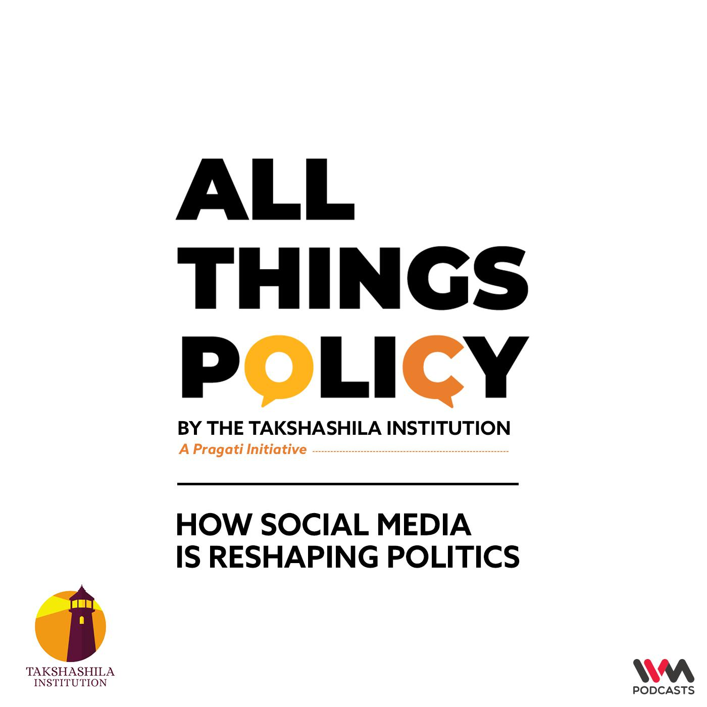 Ep. 621: How Social Media is Reshaping Politics