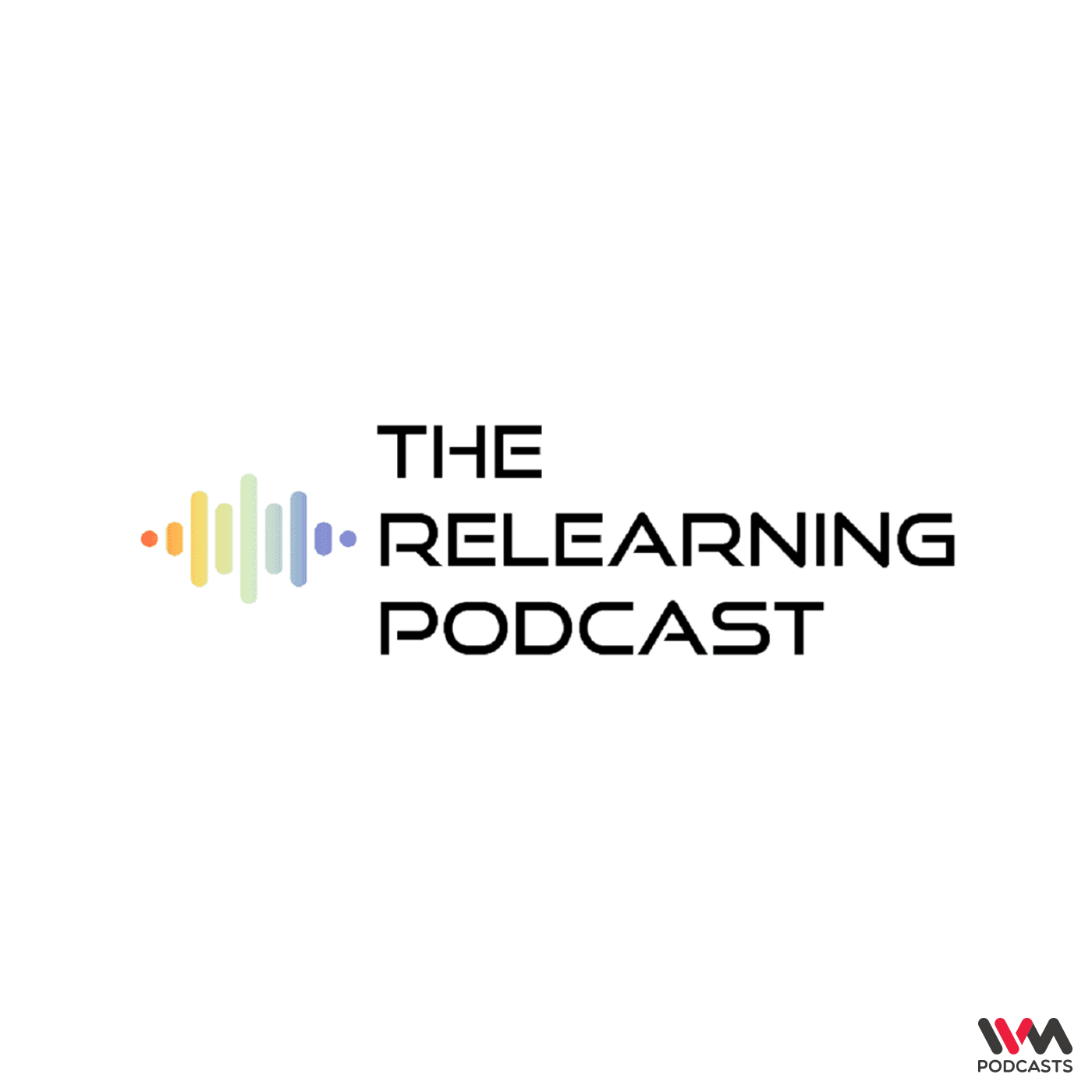 The Relearning Podcast