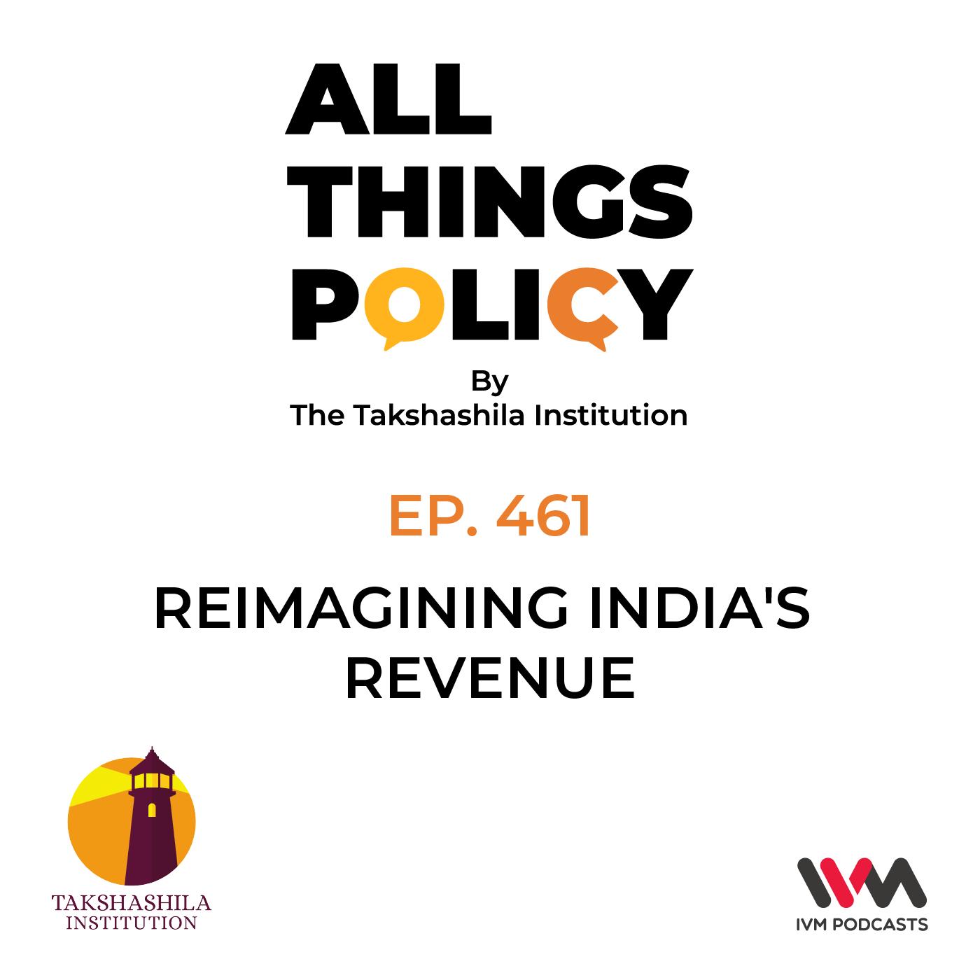 Ep. 461: India's Marathon: Surya Prakash BS on Reimagining India's Revenue