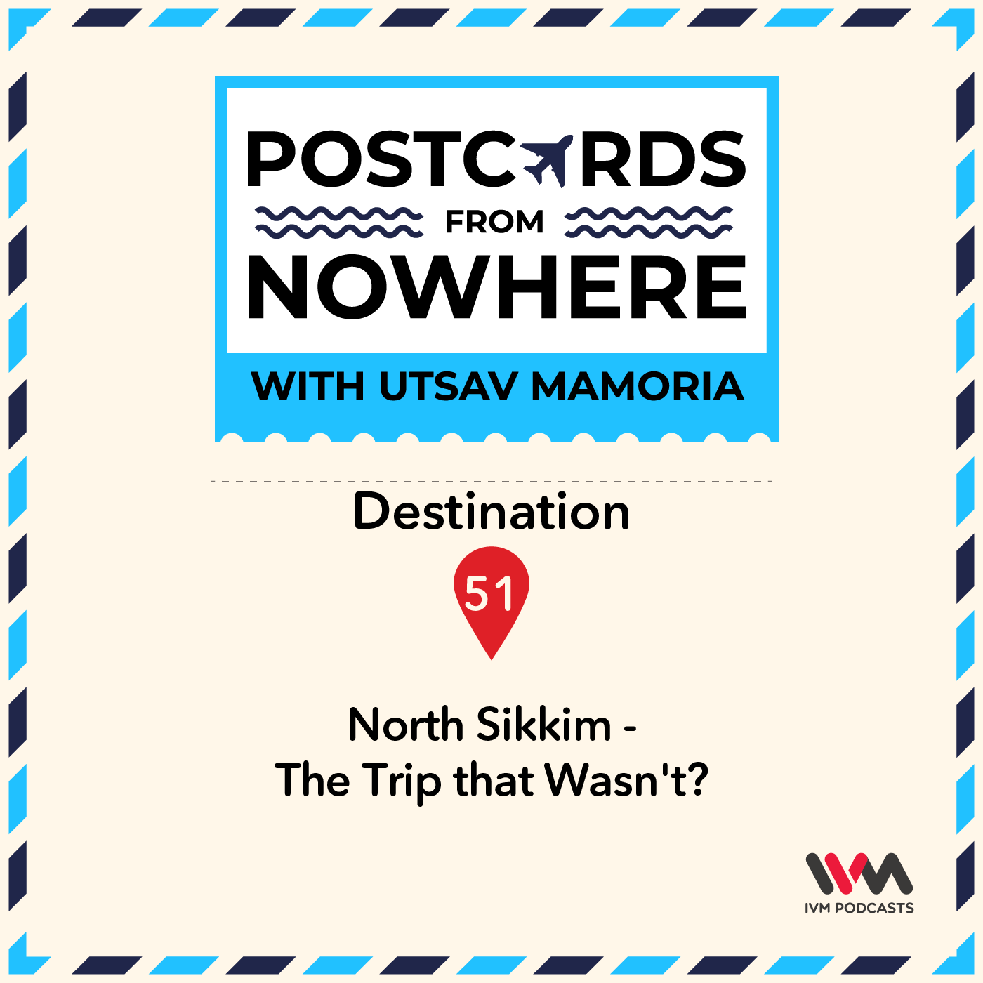 Ep. 51: North Sikkim - The Trip that Wasn't?