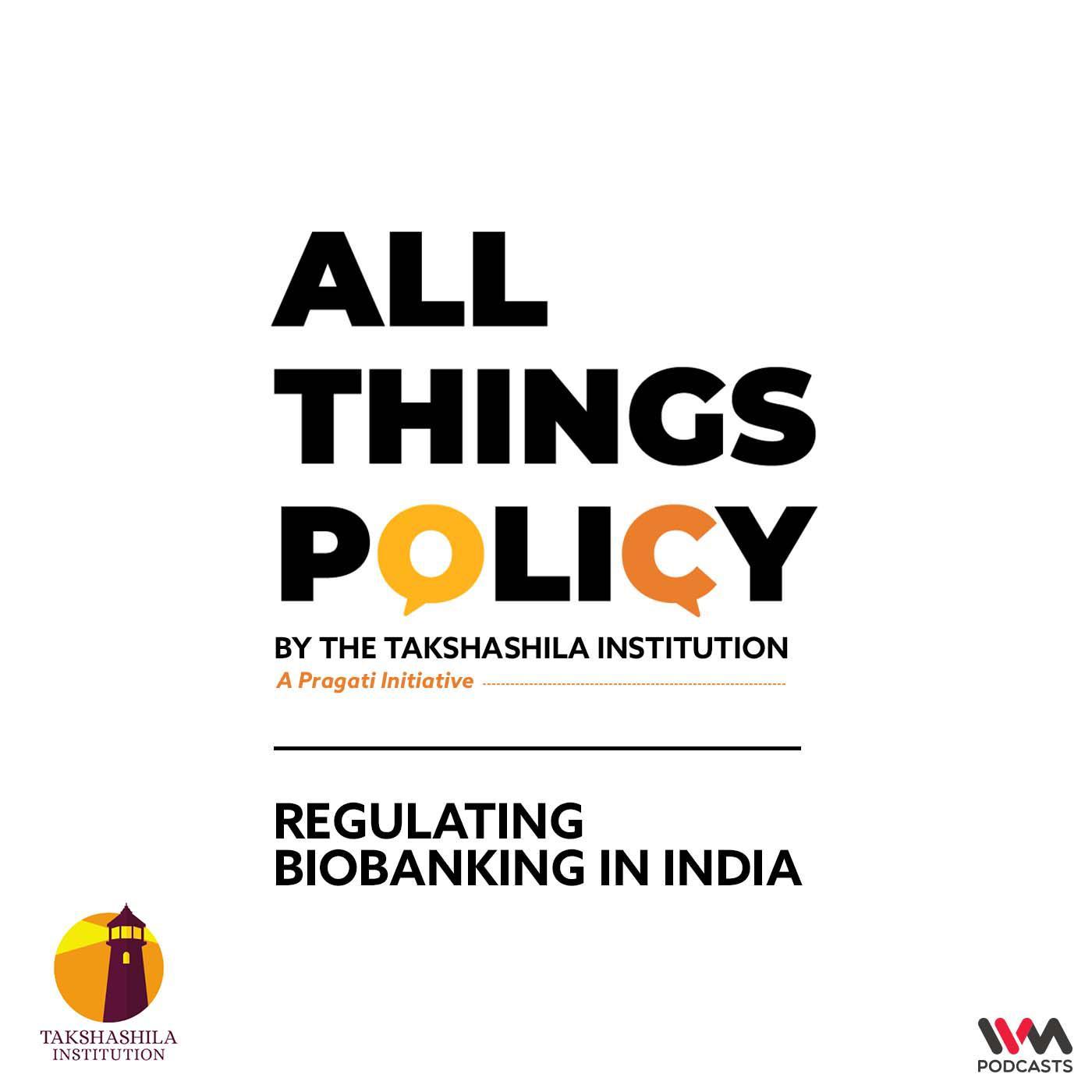 Regulating Biobanking in India