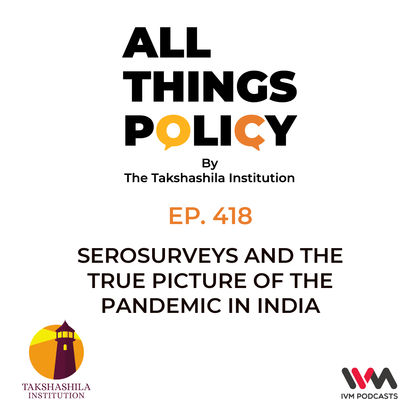 Ep. 418: Serosurveys and the True Picture of the Pandemic in India