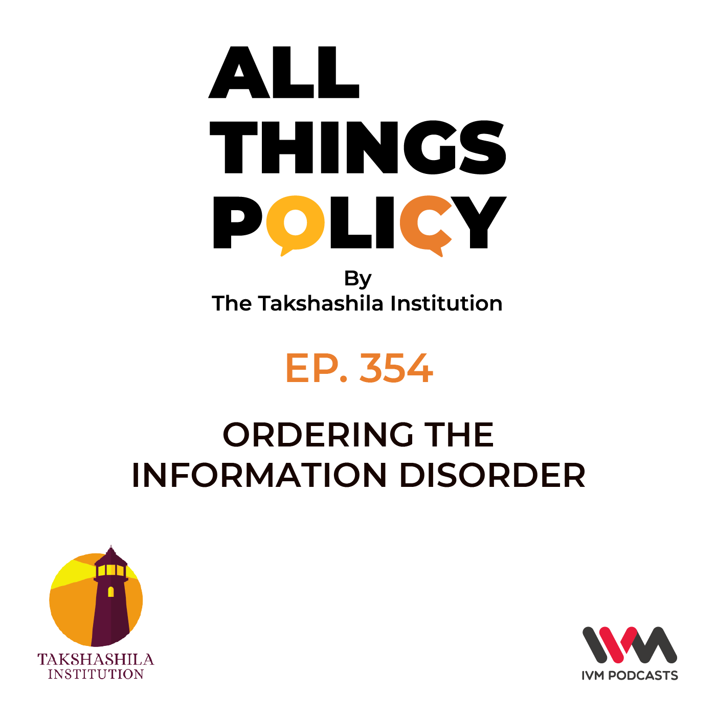 Ep. 354: Ordering the Information Disorder