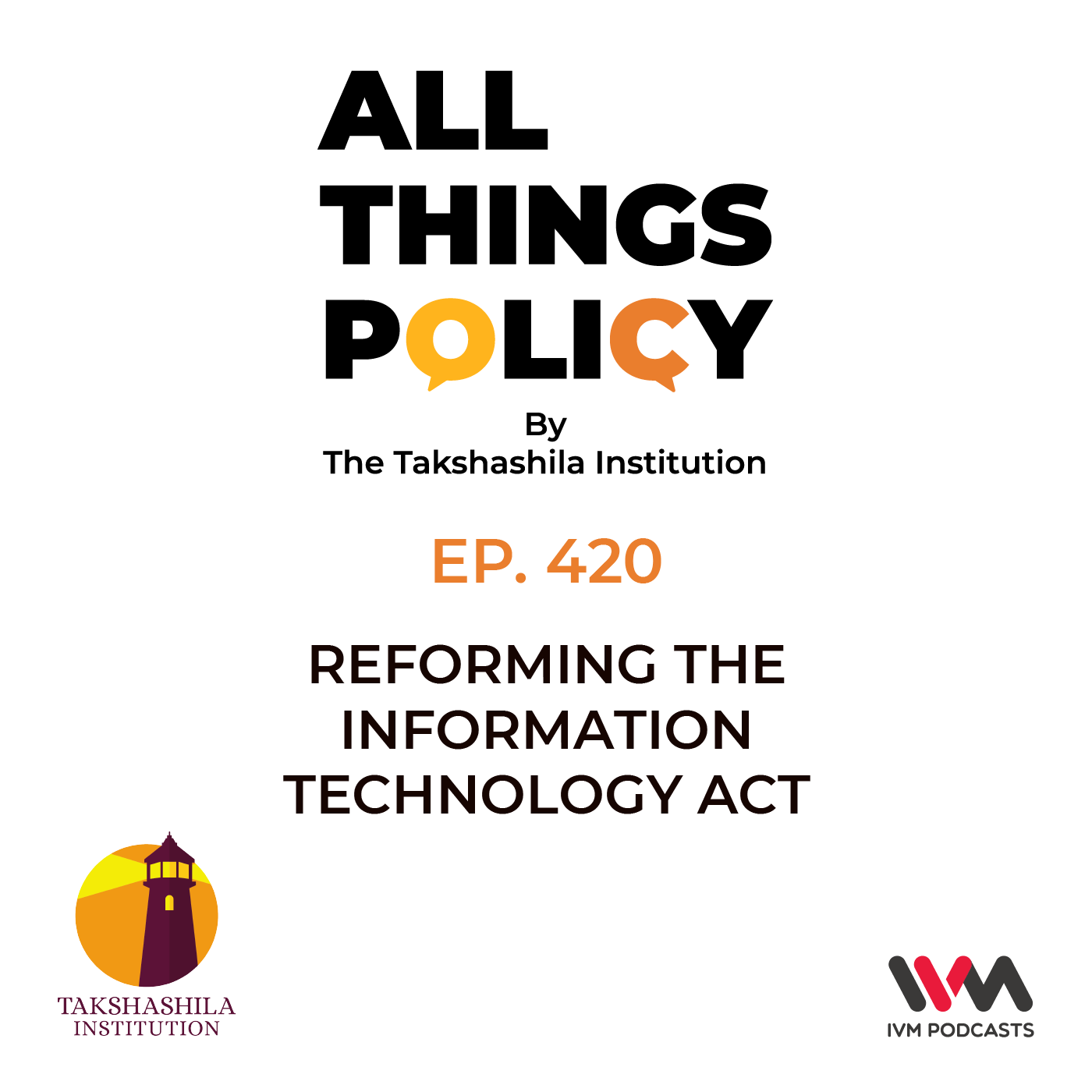 Ep. 420: Reforming the Information Technology Act