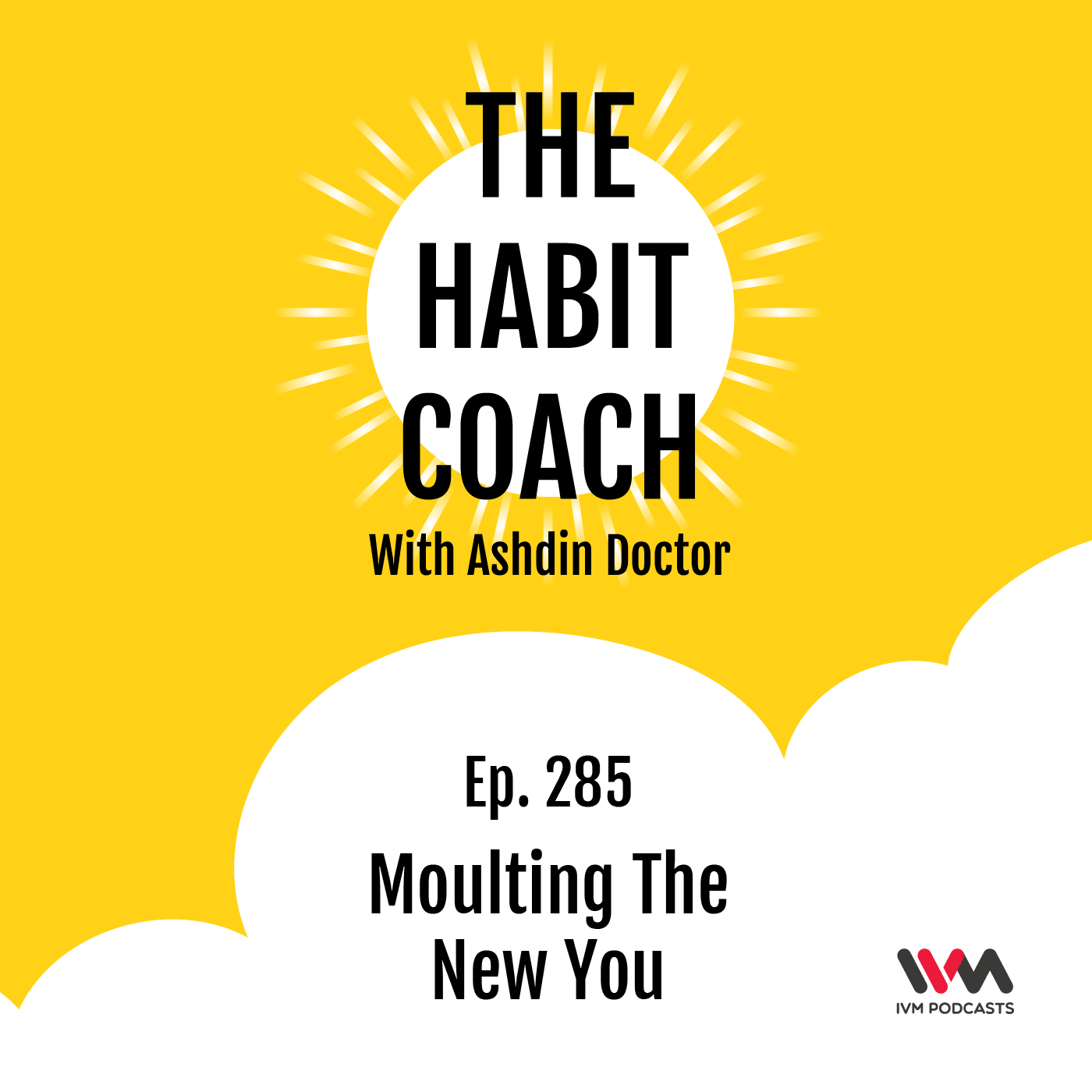 Ep. 285: Moulting The New You