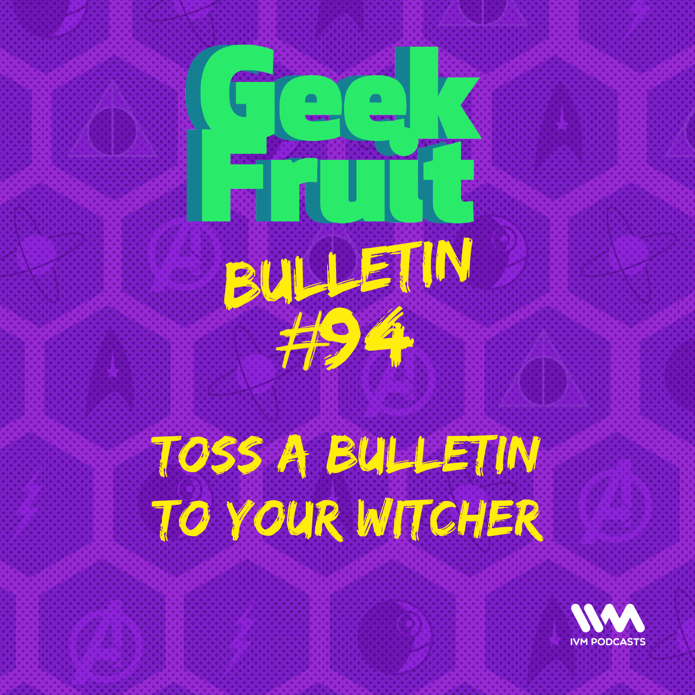 Ep. 305 Bulletin #94: Toss A Bulletin To Your Witcher
