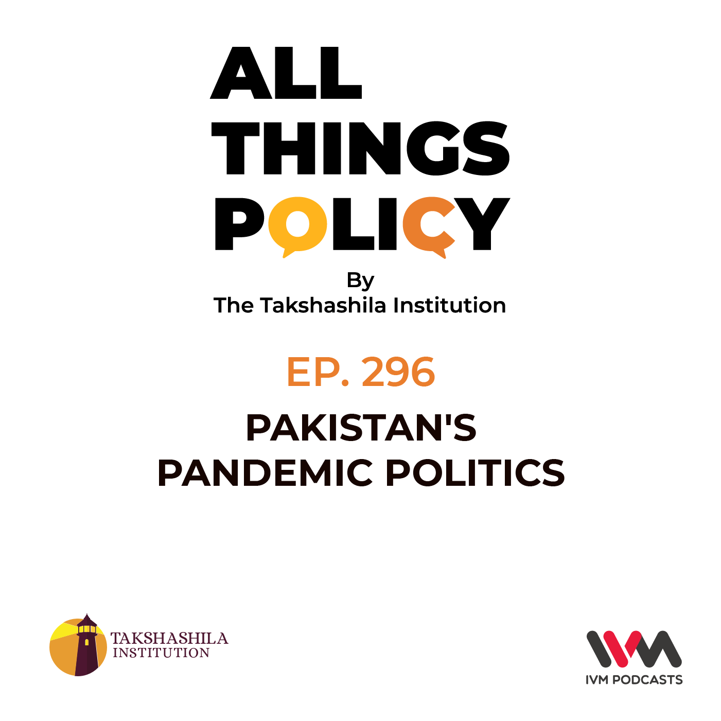 Ep. 296: Pakistan's Pandemic Politics
