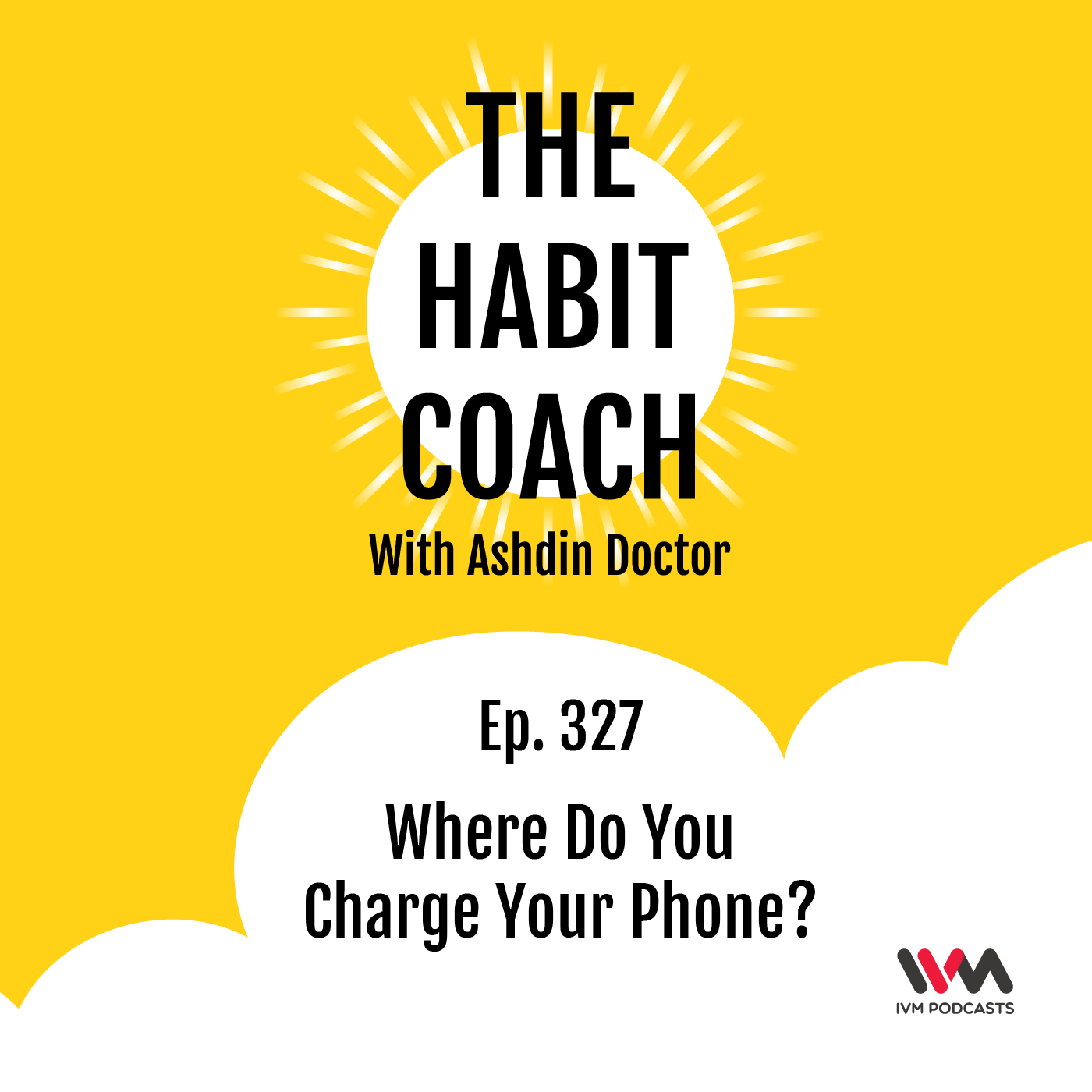 Ep. 327: Where Do You Charge Your Phone?