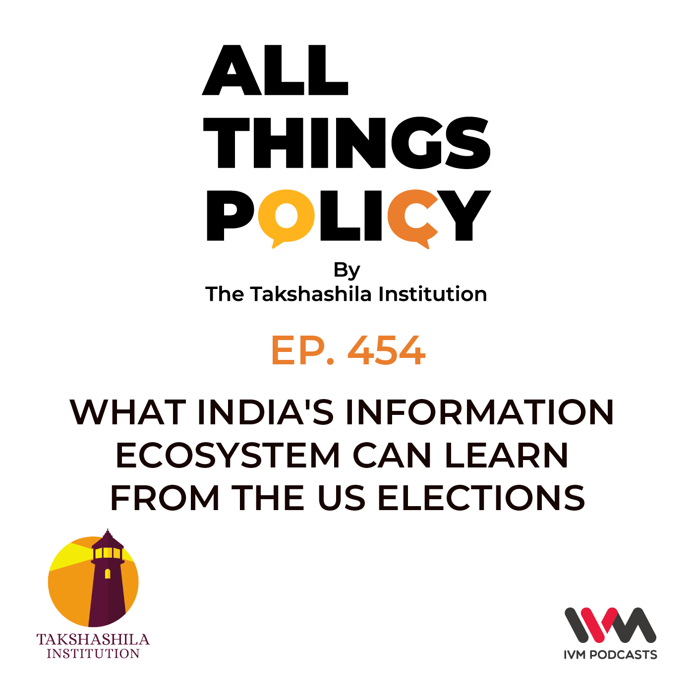 Ep. 454: What India's Information Ecosystem Can Learn from the US Elections