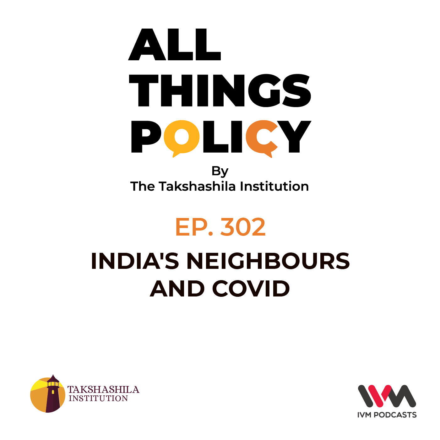Ep. 302: India's Neighbours and Covid