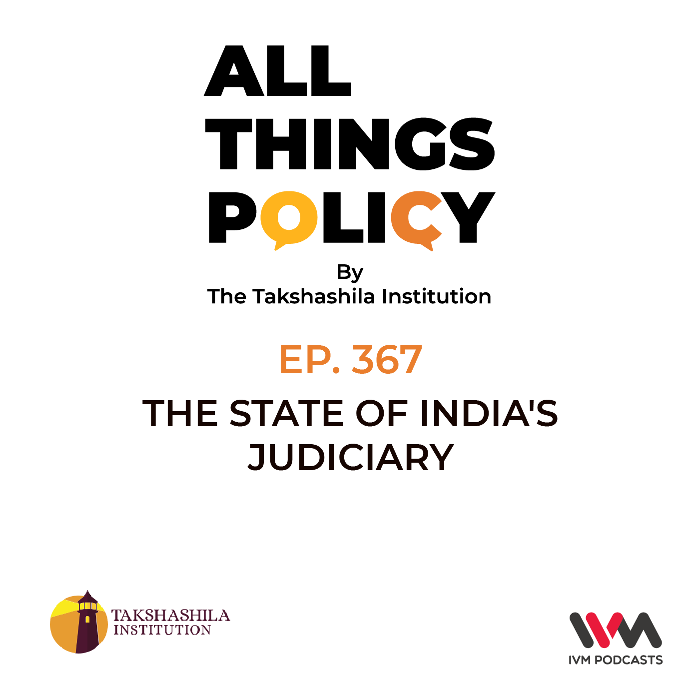 Ep. 367: The State of India's Judiciary