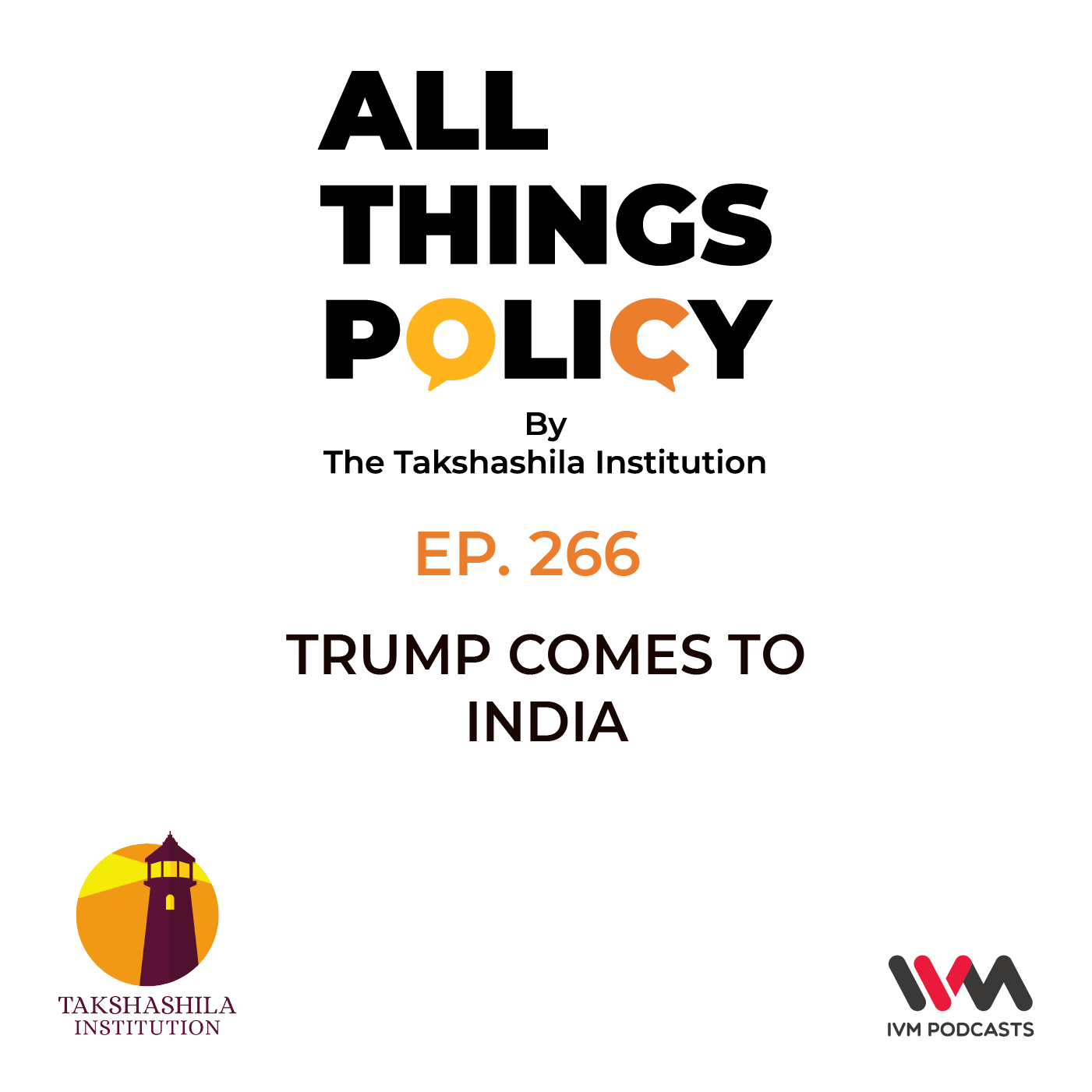 Ep. 266: Trump Comes to India