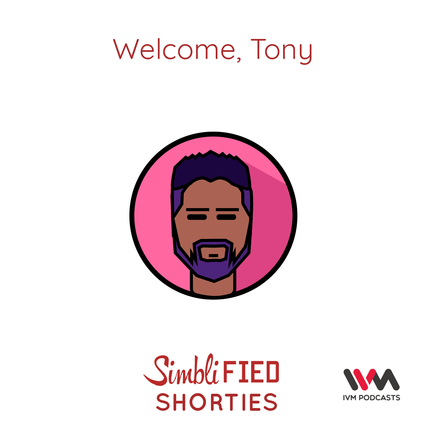 Ep. 165: Welcome, Tony