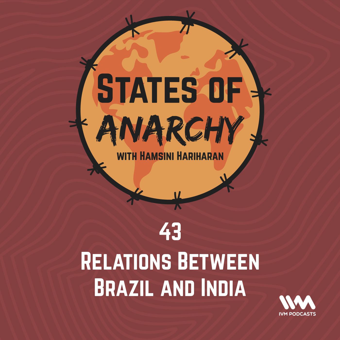 Ep. 43: Relations Between Brazil and India