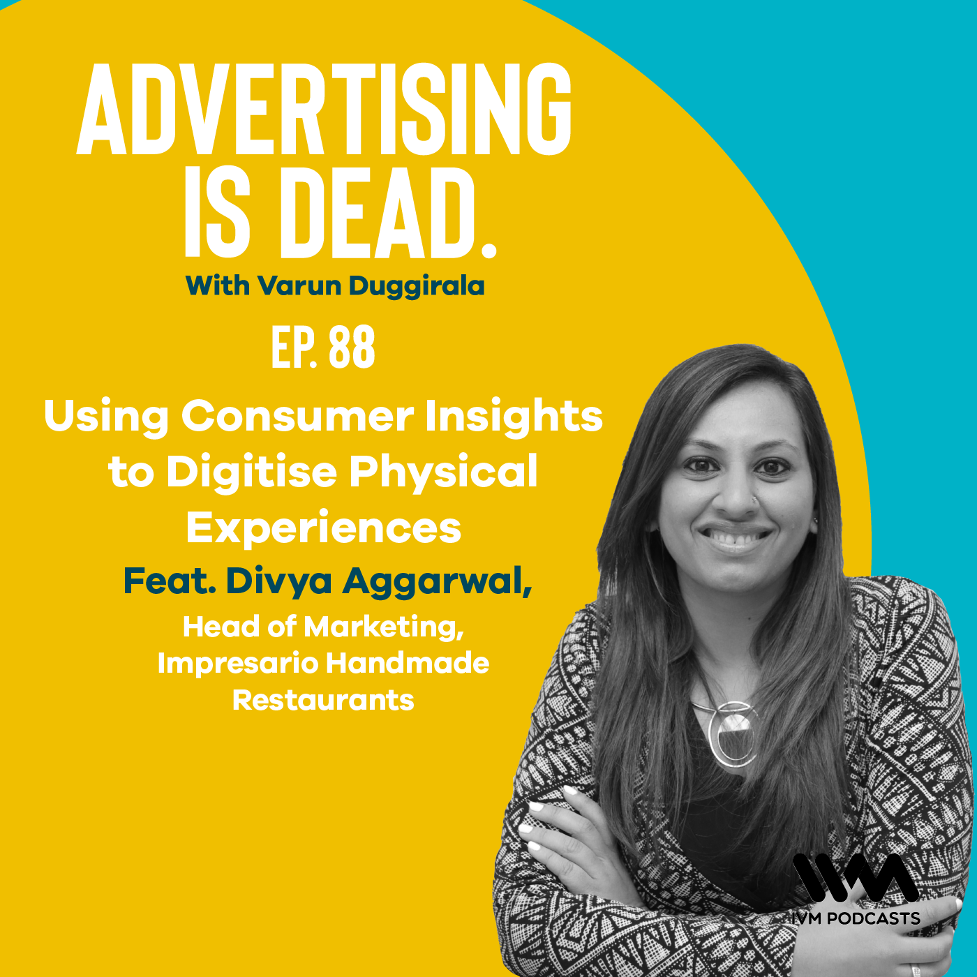 Ep. 88: Using Consumer Insights to Digitise Physical Experiences