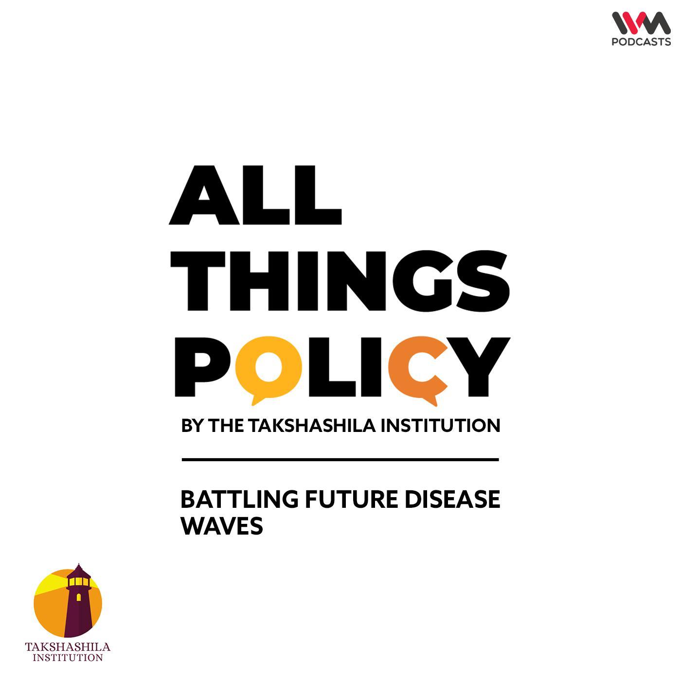 Ep. 592: Battling Future Disease Waves