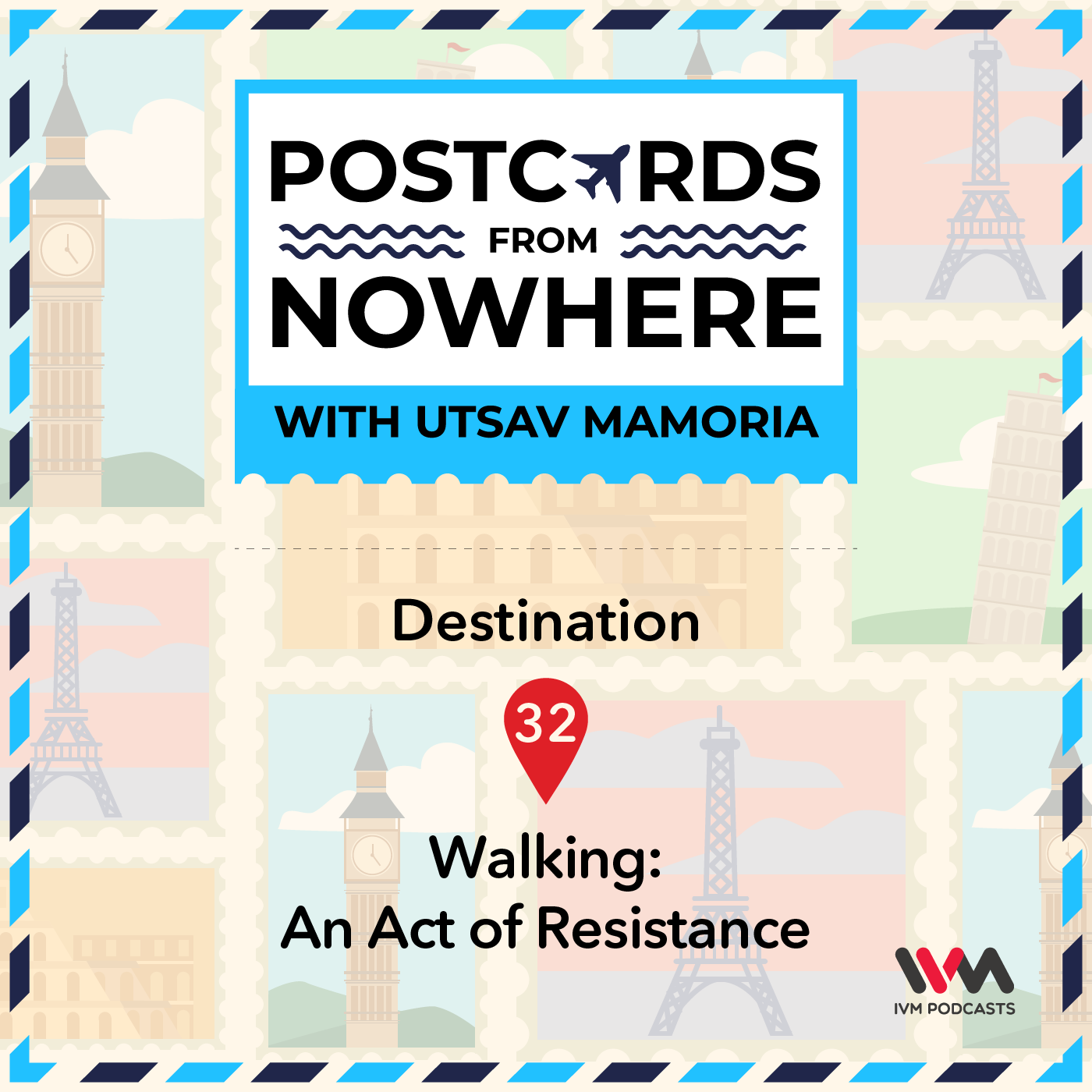 Ep. 32: Walking: An Act of Resistance