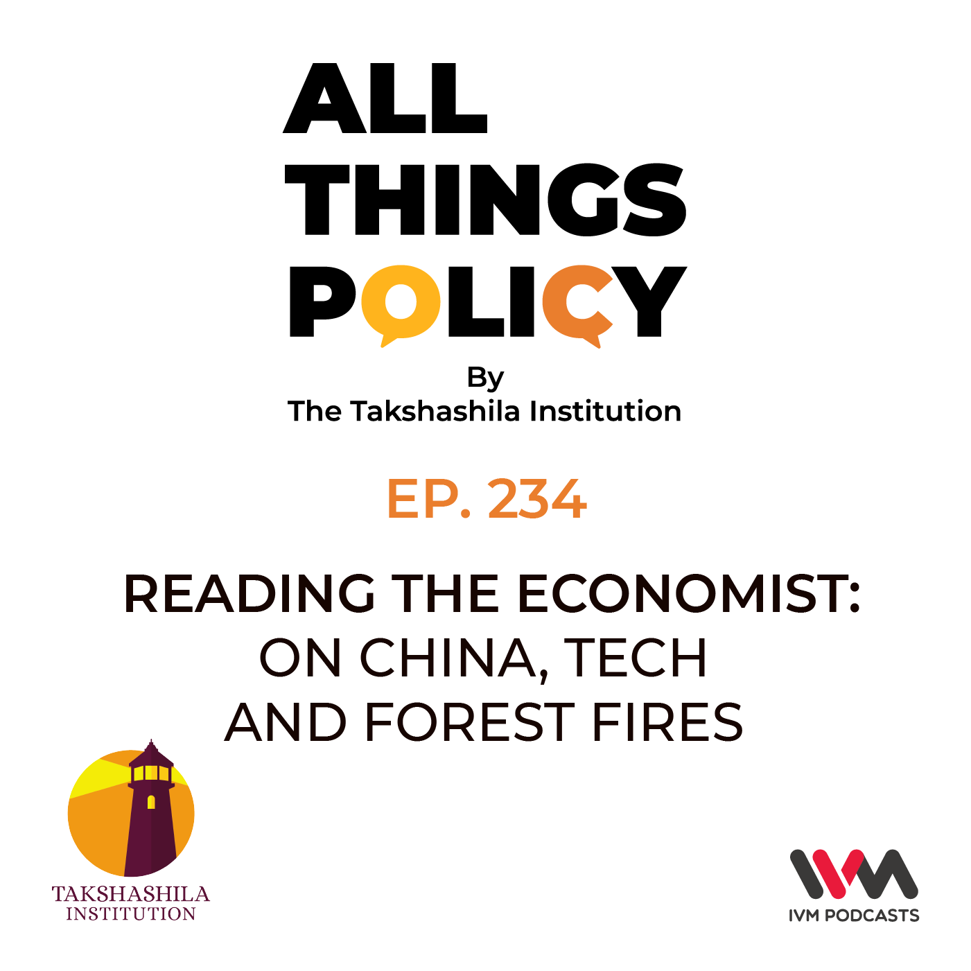 Ep. 234: Reading the Economist: On China, Tech and Forest Fires