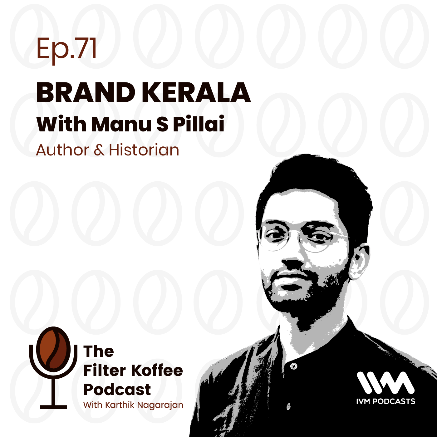 Ep. 71: Brand Kerala