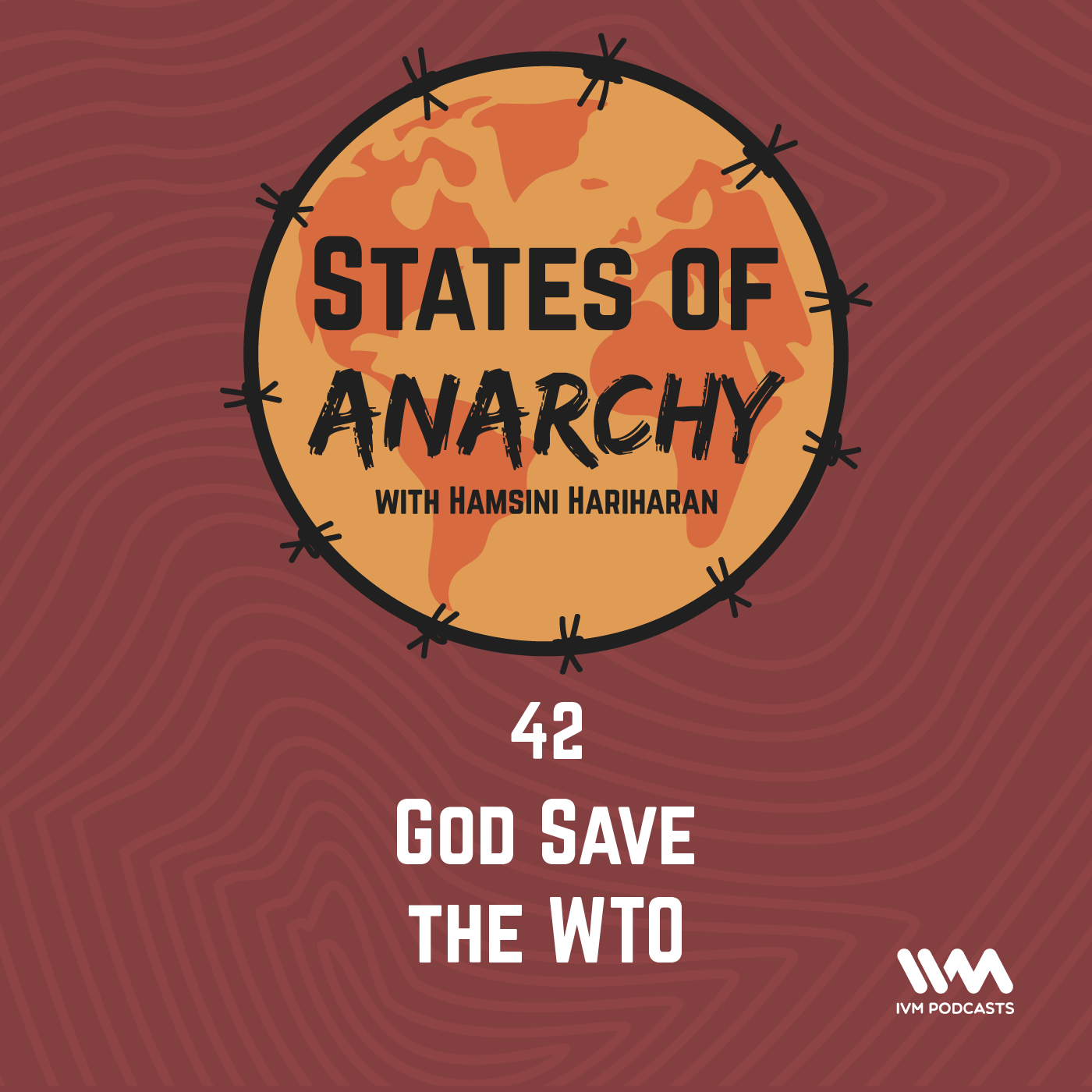 Ep. 42: God Save the WTO