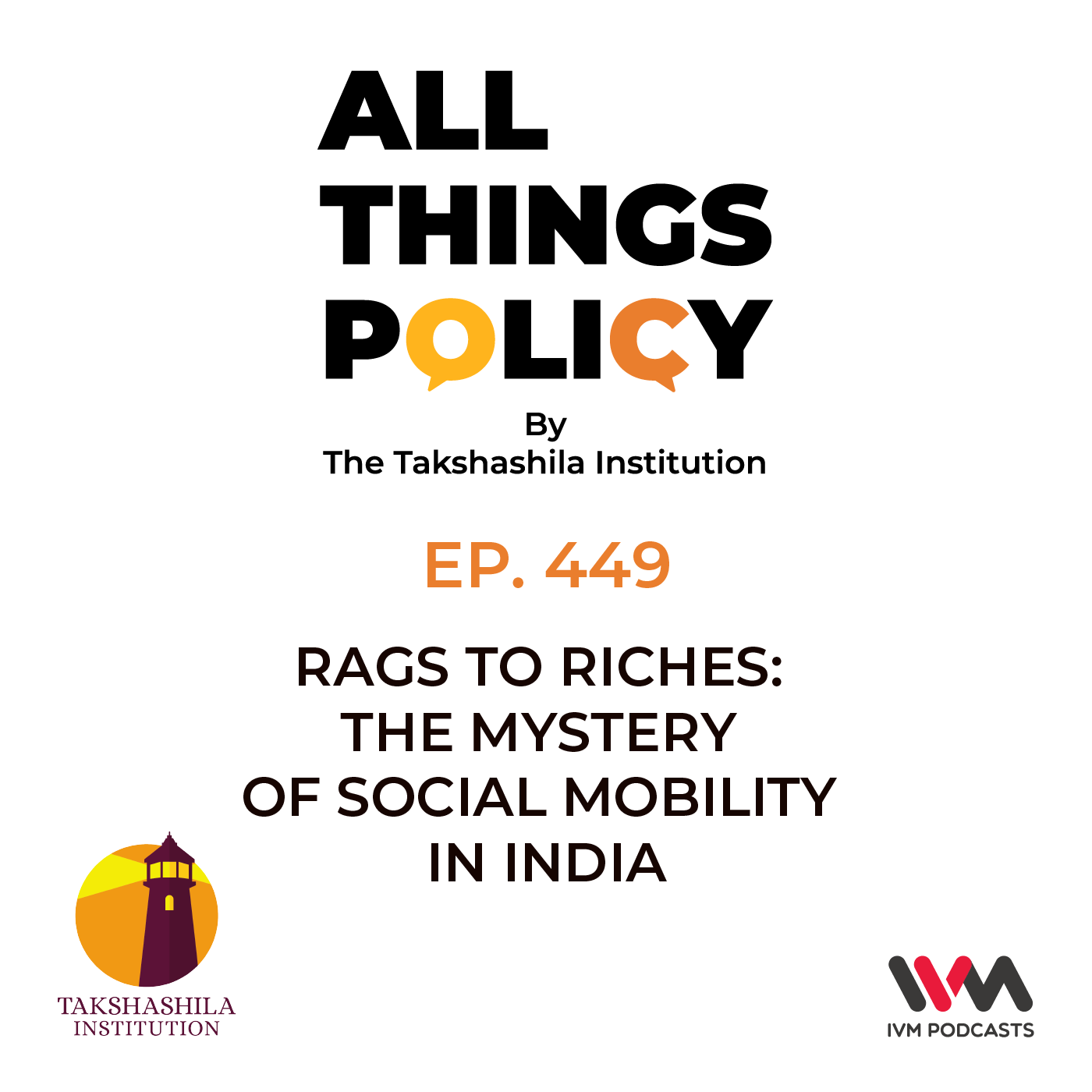 Ep. 449: Rags to Riches: The Mystery of Social Mobility in India