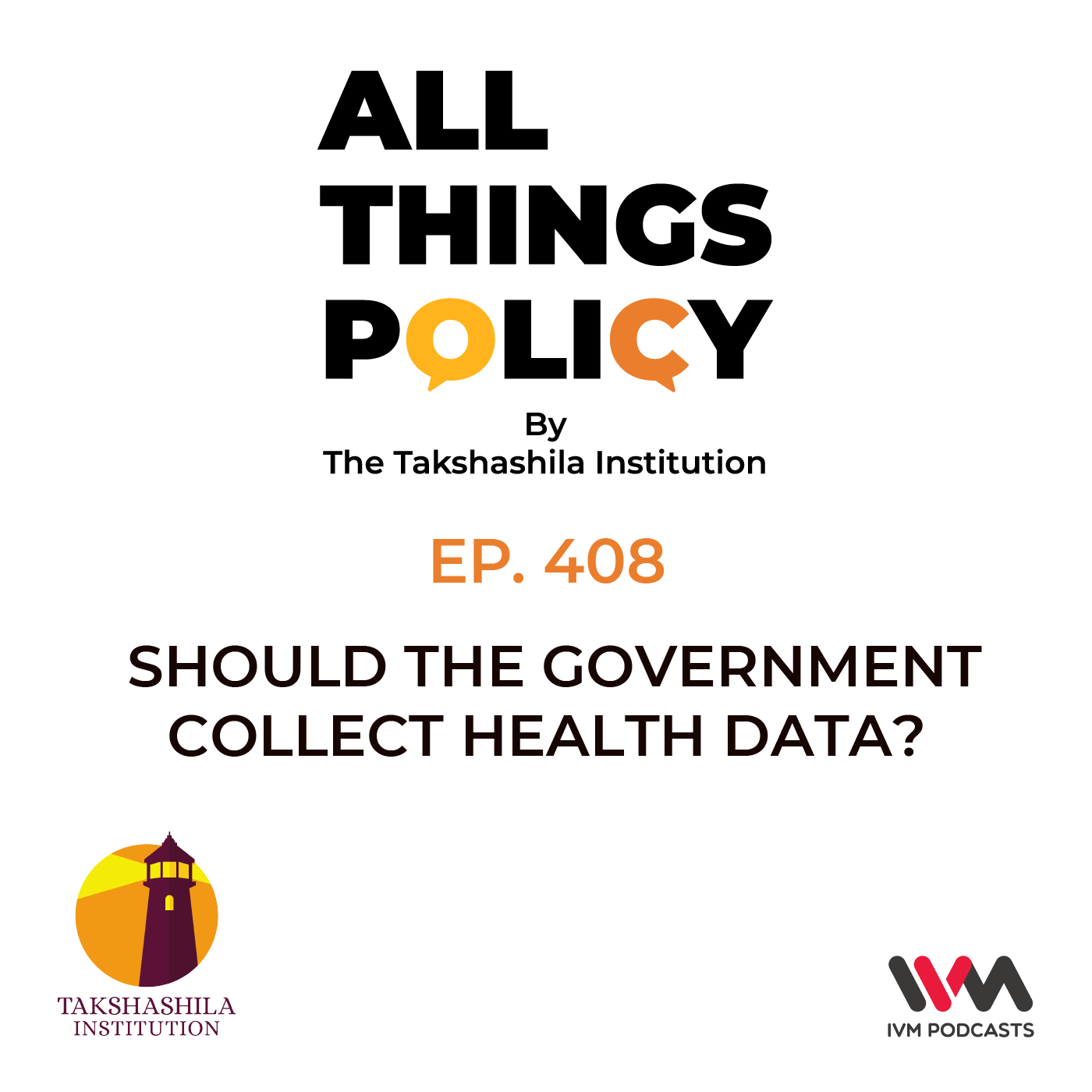Ep. 408: Should the Government Collect Health Data?