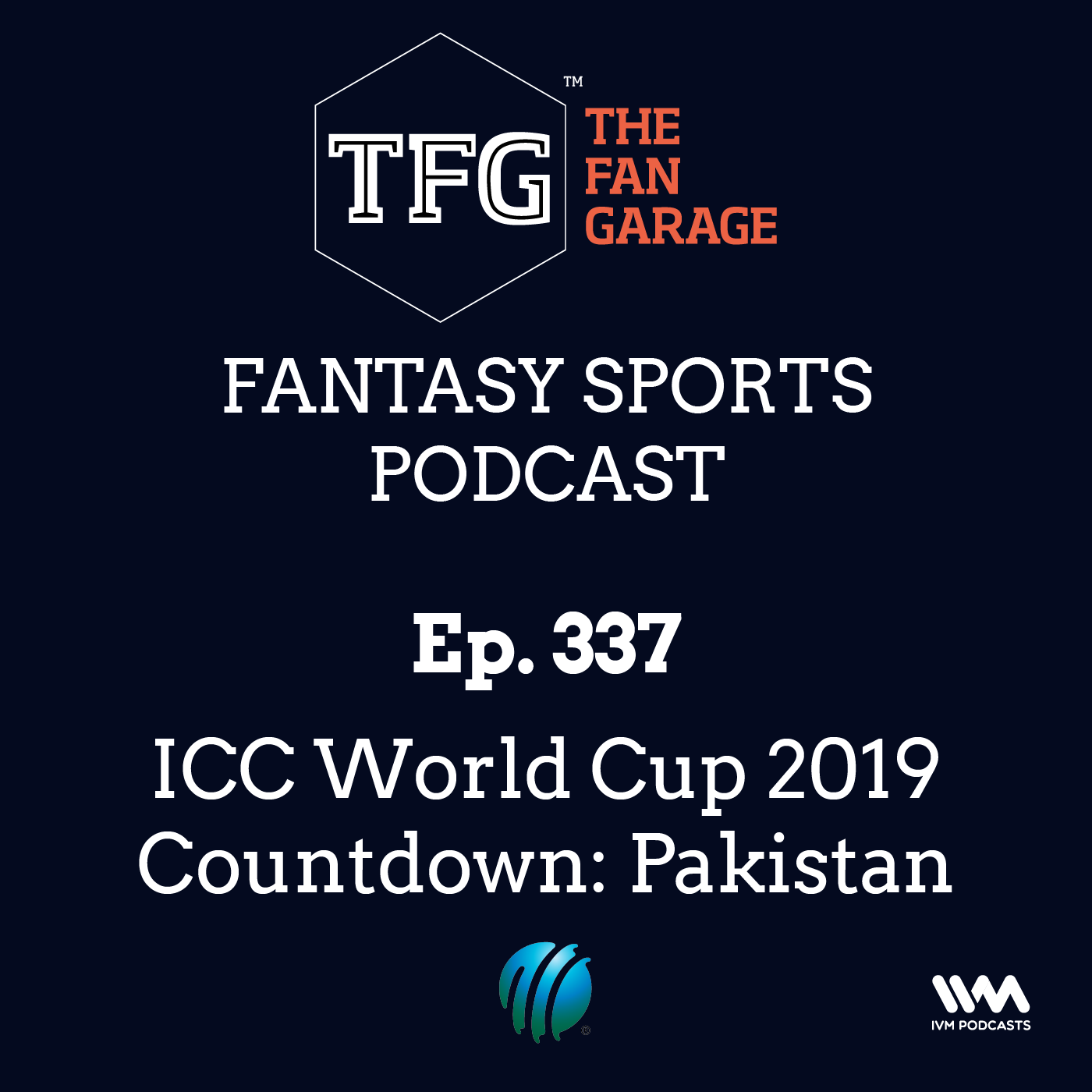 TFG Fantasy Sports Podcast Ep. 337: ICC World Cup 2019 Countdown: Pakistan