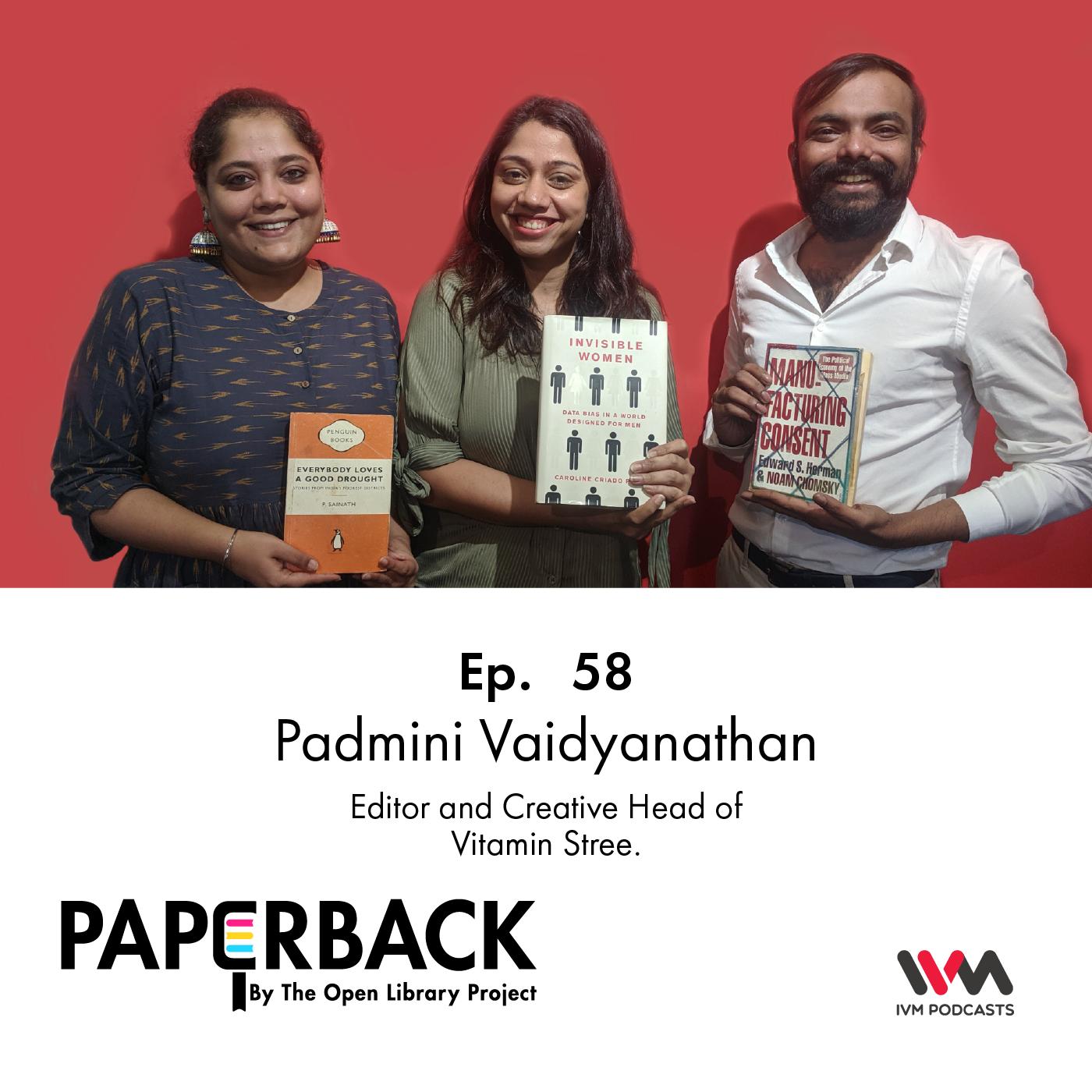 Ep. 58: Padmini Vaidyanathan