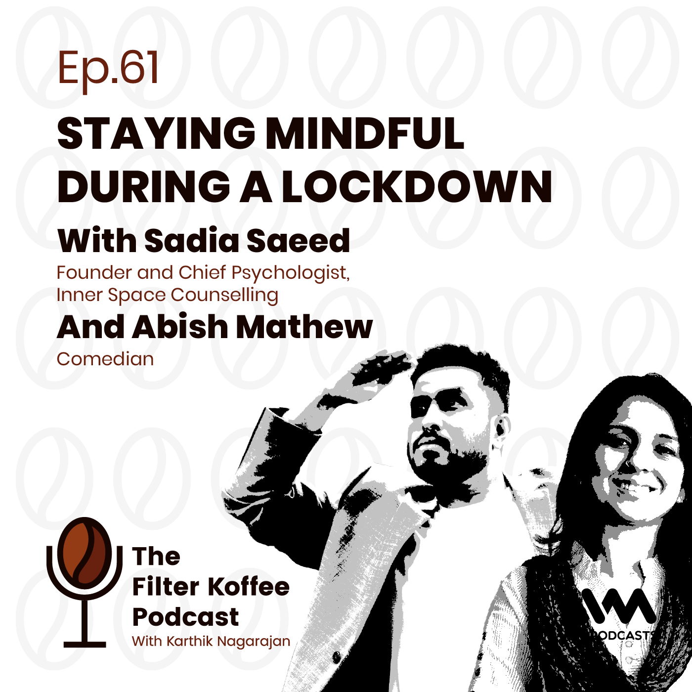 Ep. 61: Staying Mindful during a Lockdown