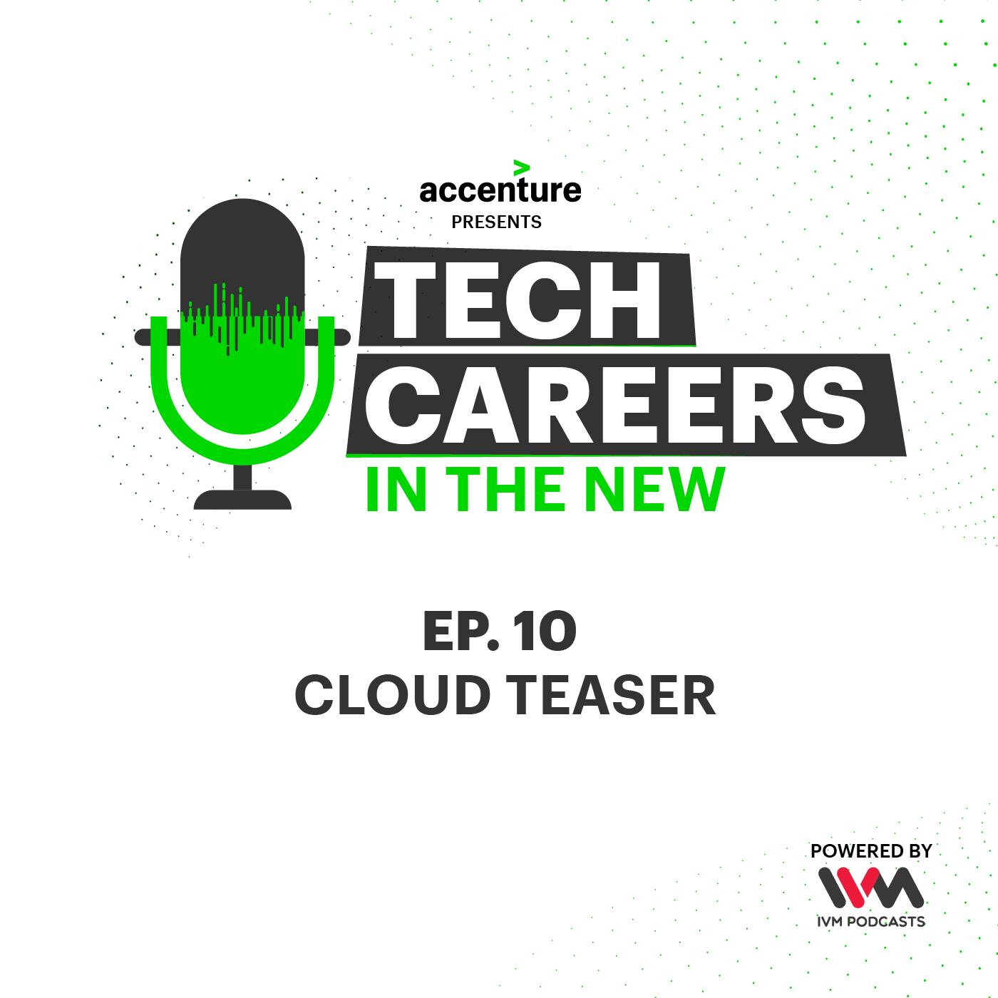 Ep. 10: Cloud Teaser