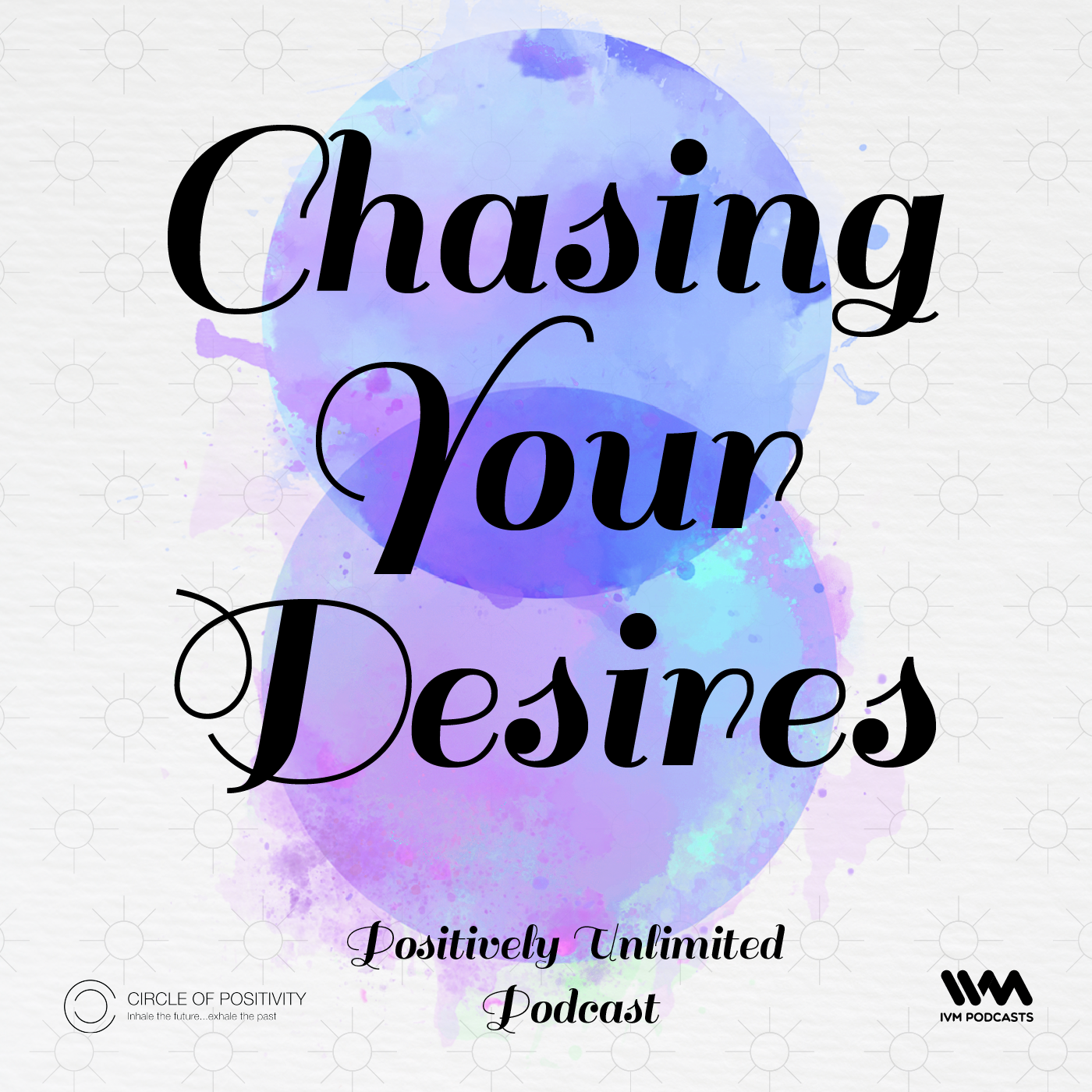 Ep. 92: Chasing your Desires