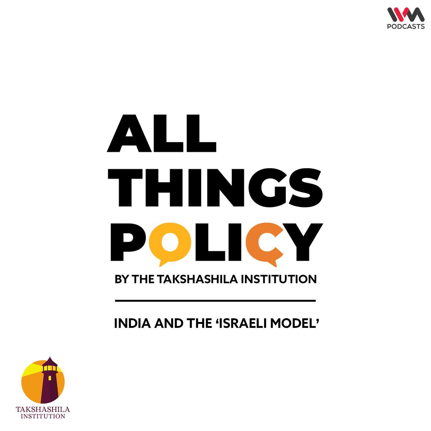 Ep. 584: India and the 'Israeli Model'