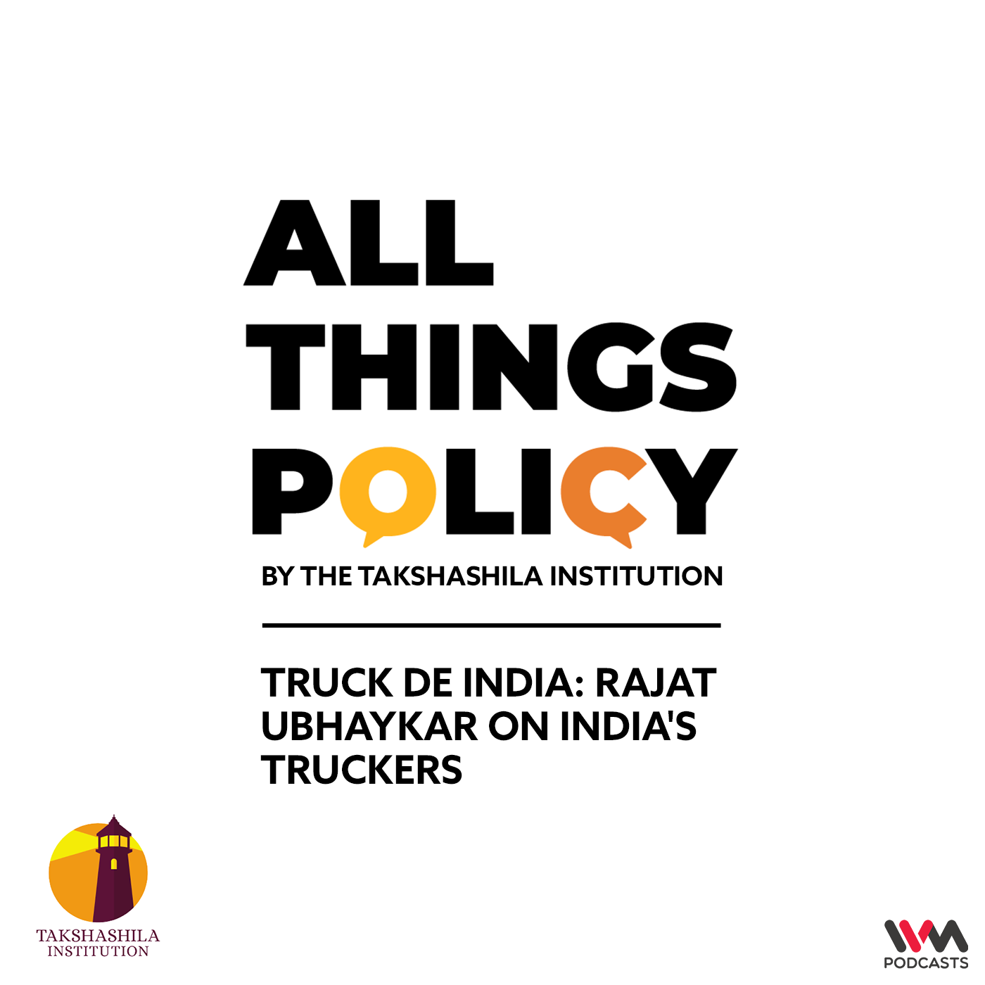 Ep. 573: Truck De India: Rajat Ubhaykar on India's truckers