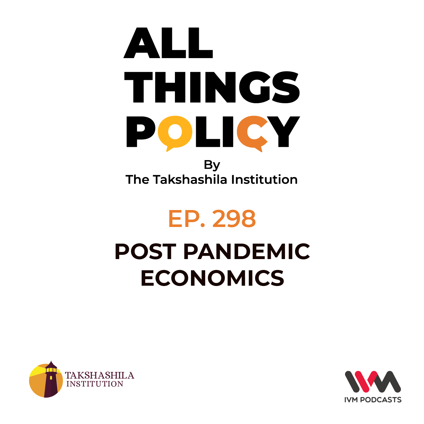 Ep. 298: Post Pandemic Economics