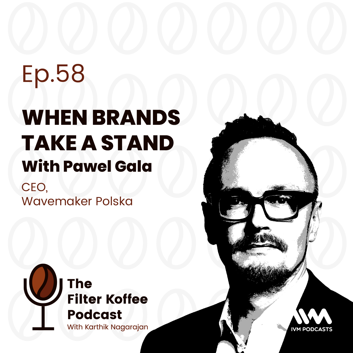 Ep. 58: When Brands Take A Stand