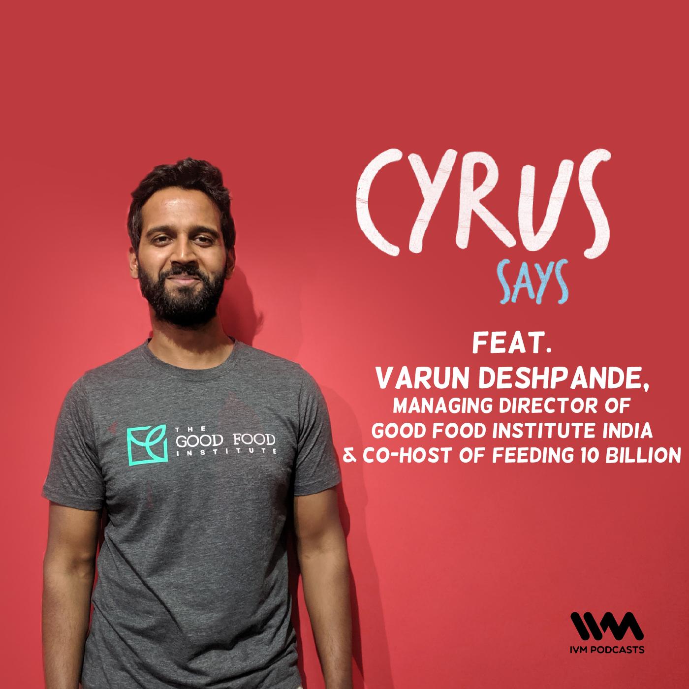 Ep. 635: feat. Varun Deshpande