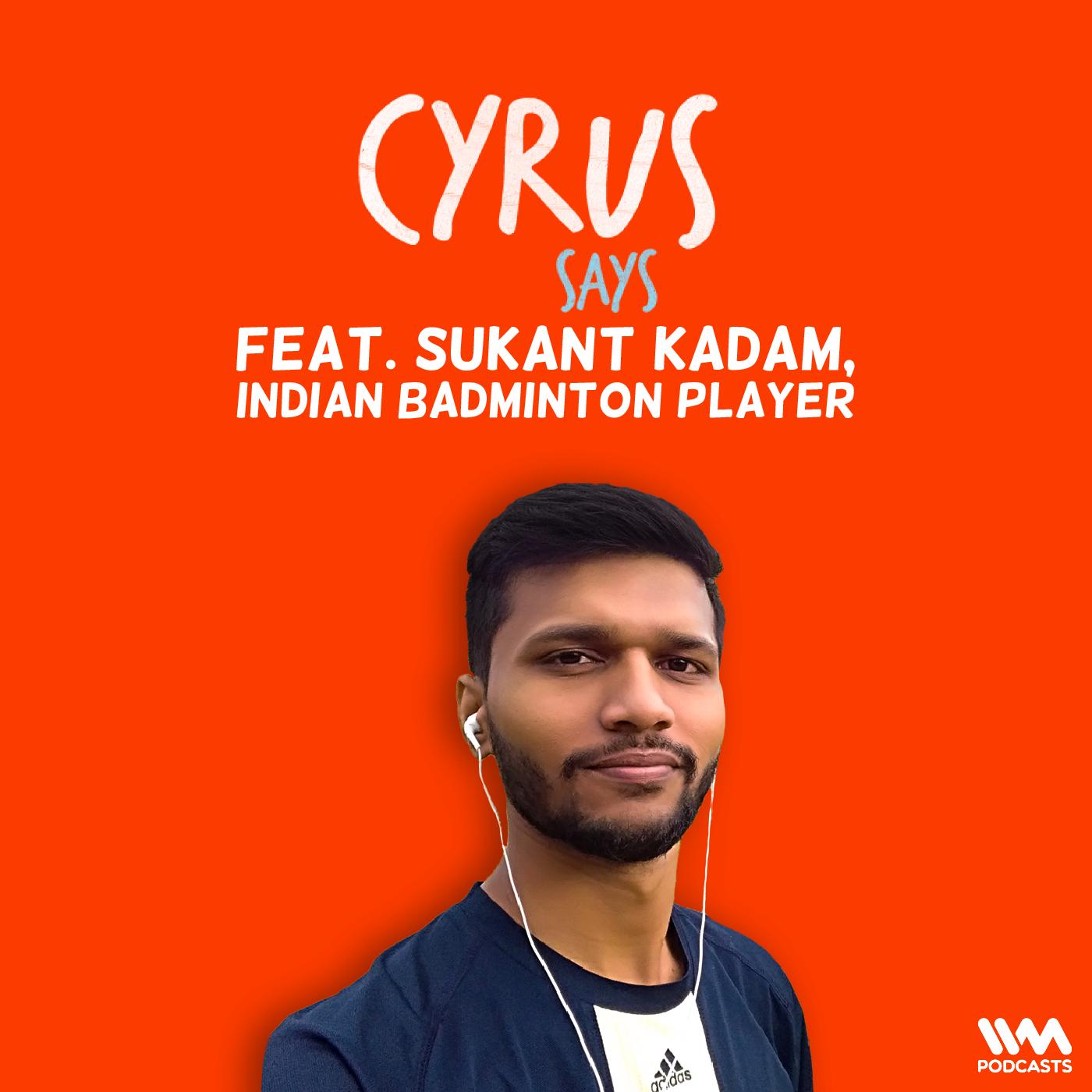 Ep. 677: feat. Sukant Kadam